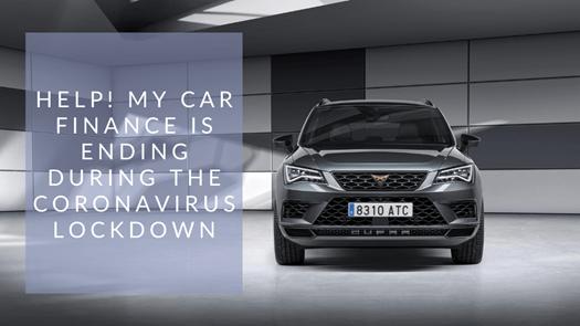 Help! My car finance is ending during the Coronavirus lockdown.