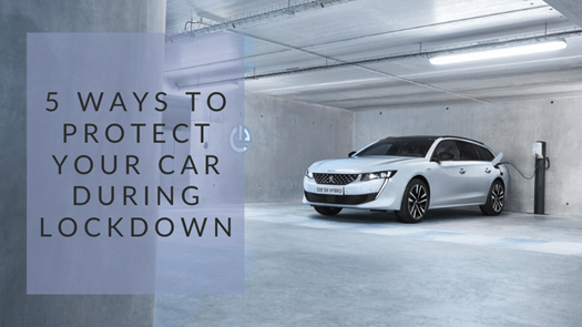 5 tips to protect your car during the Coronavirus Lockdown