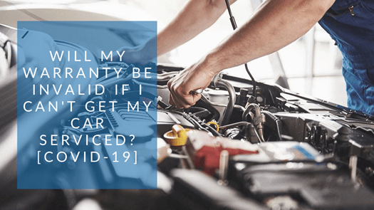 Will my warranty be invalid if I can't get my car serviced? [COVID-19]
