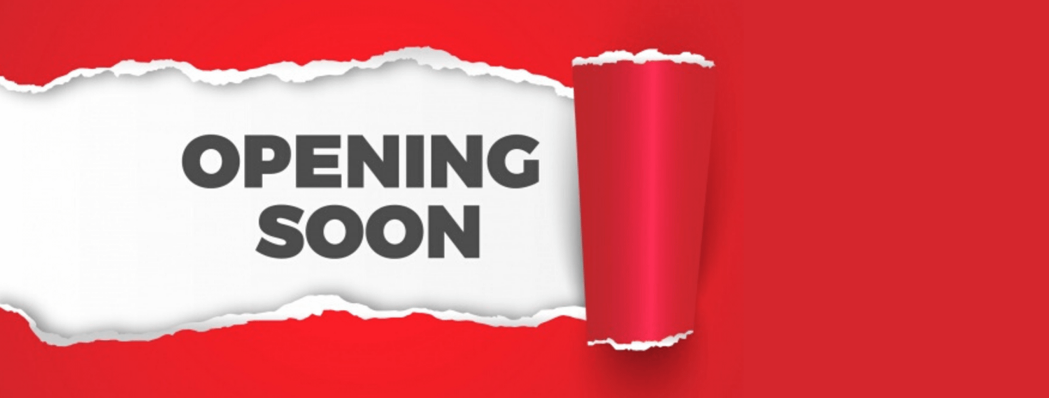 Opening Soon announcement banner