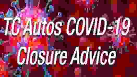 TC Autos Closure Advice