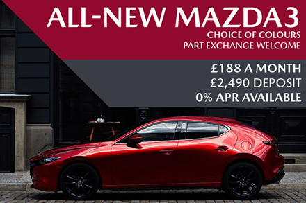 All-New Mazda3 - Now Available For £188 A Month With £2,490 Deposit And 0% Finance Available
